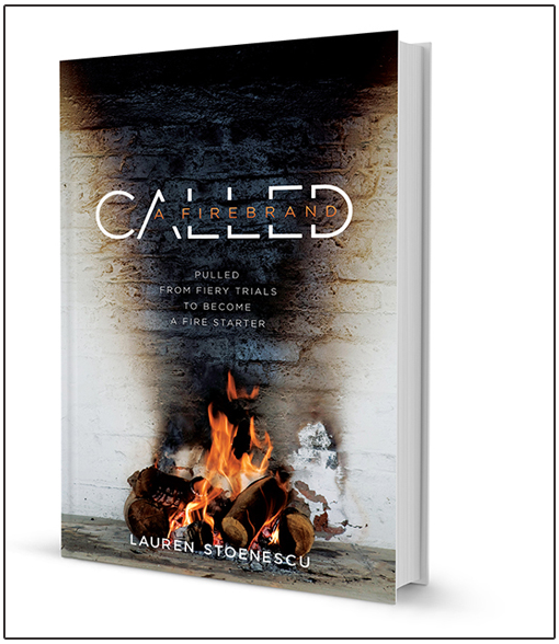 Called: A Firebrand by Lauren Stoenescu